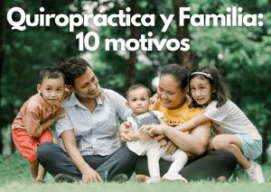 10 motivos por los cuales tus familiares y amigos NECESITAN acudir a un profesional Quiropráctico